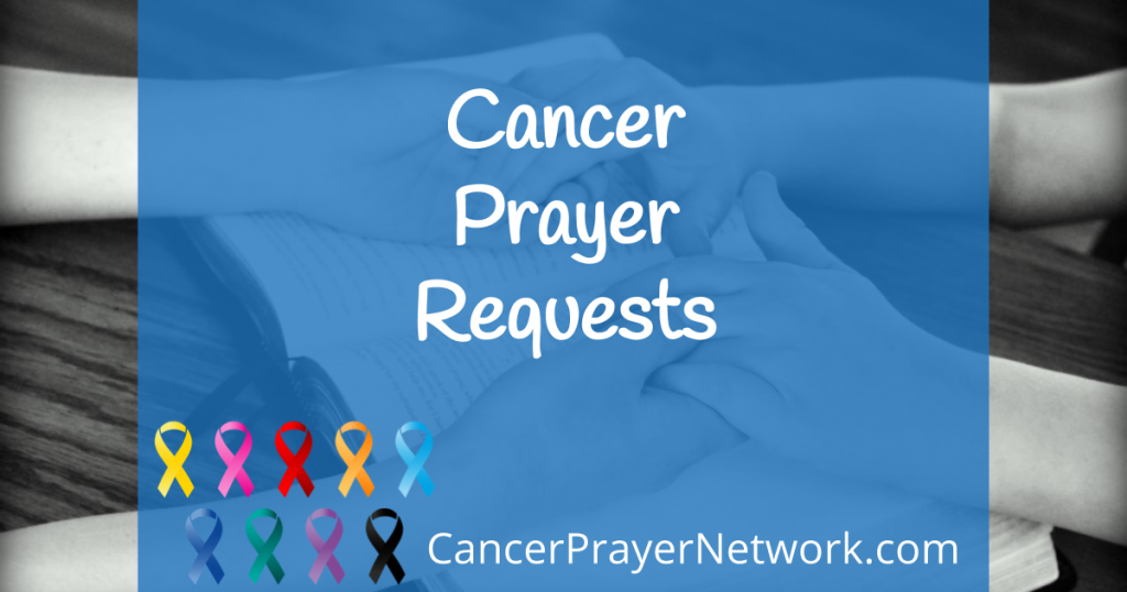 Cancer Prayer Requests